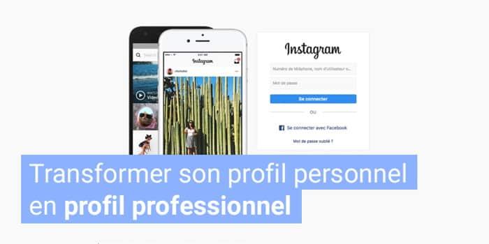 Créer un compte professionnel sur instagram
